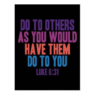 Haga a otros pues usted hizo que hicieran a usted postal