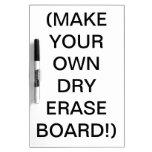 ¡Haga a su propio tablero seco del borrado! (Añada
