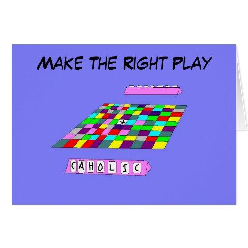 Haga al católico adecuado del juego… tarjeta