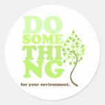 Haga algo para su ambiente etiqueta redonda