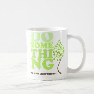 Haga algo taza