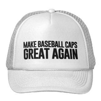 Haga América (y las gorras de béisbol) grandes