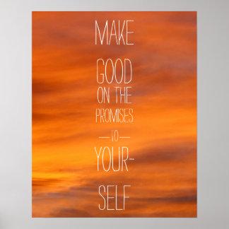 Haga bueno en las promesas a sí mismo poster