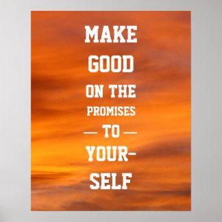 Haga bueno en las promesas a sí mismo póster