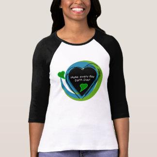 Haga cada Día de la Tierra del día Camisetas