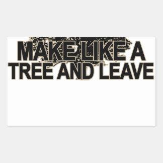 Haga como un árbol T-Shirt.png oscuro Pegatina Rectangular