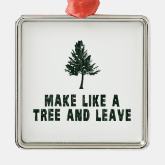 Haga como un árbol y váyase adorno cuadrado plateado