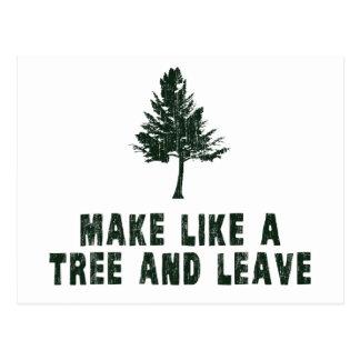 Haga como un árbol y váyase tarjetas postales