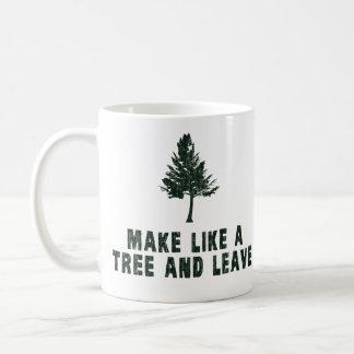 Haga como un árbol y váyase taza básica blanca