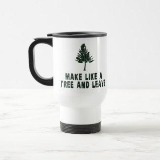 Haga como un árbol y váyase tazas