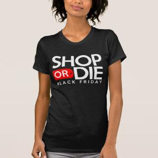 Haga compras o muera camiseta