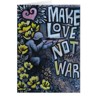 Haga el amor, no guerra: Productos de la Tarjeta De Felicitación