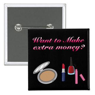Haga el botón adicional del dinero pin cuadrado