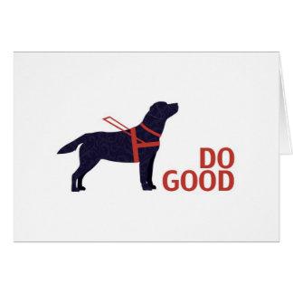 Haga el buen - perro del servicio - laboratorio tarjeta de felicitación