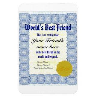 Haga el certificado del mejor amigo de un mundo imanes de vinilo