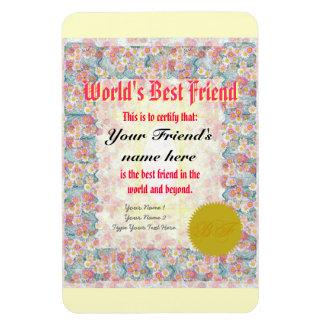 Haga el certificado del mejor amigo de un mundo rectangle magnet