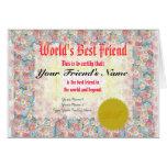Haga el certificado del mejor amigo de un mundo tarjetas