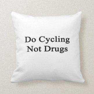 Haga el ciclo no de las drogas almohada