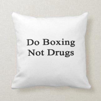 Haga el encajonamiento no de las drogas cojines