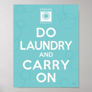Haga el lavadero y continúe póster