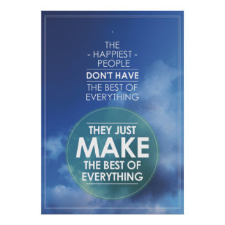 Haga el mejor todo la cita poster
