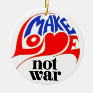 Haga el navidad de la paz de la guerra del amor no adorno redondo de cerámica