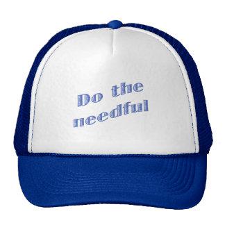 Haga el necesario gorra