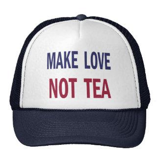 Haga el té del amor no gorras de camionero