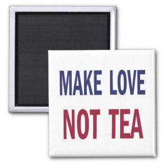 Haga el té del amor no imán cuadrado