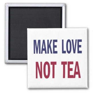 Haga el té del amor no imán de nevera