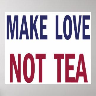 Haga el té del amor no póster