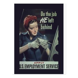 Haga el trabajo que él dejó detrás del poster 1942 tarjeta postal
