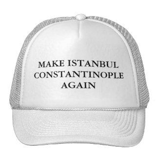 Haga Estambul Constantinopla otra vez Gorro