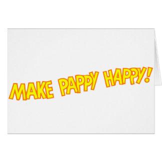 haga feliz pappy tarjeta de felicitación