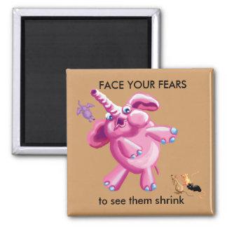 Haga frente a sus miedos imán cuadrado