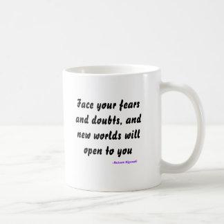 Haga frente a sus miedos y dudas, y los nuevos taza de café