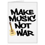 Haga guerra de la música no la guitarra acústica felicitaciones