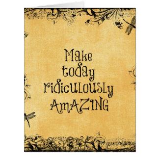 Haga hoy la cita de la vida ridículo que sorprende tarjeta de felicitación grande
