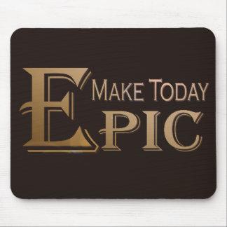 Haga hoy la epopeya mouse pads