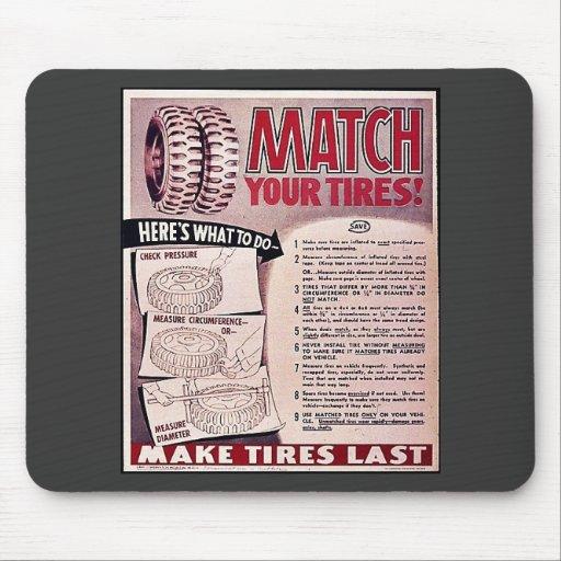 ¡Haga juego sus neumáticos! Tapete De Ratón