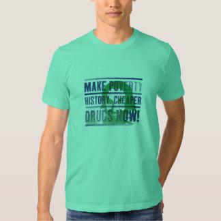 Haga la camiseta de la historia de la pobreza remeras