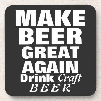 Haga la cerveza grande otra vez posavasos de bebidas