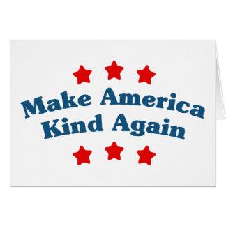 Haga la clase de América otra vez Tarjeta De Felicitación