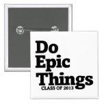 Haga la clase épica de las cosas de 2013 pin