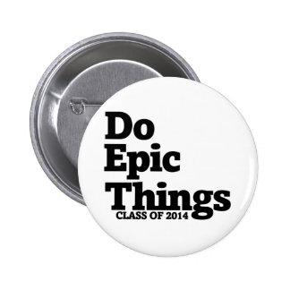 Haga la clase épica de las cosas de 2014 pin