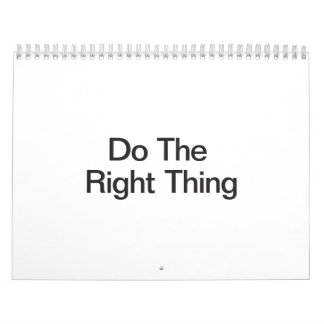 Haga la cosa correcta calendario de pared