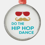 Haga la danza de Hip Hop Adorno Para Reyes