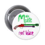 Haga la guerra de la música no pin