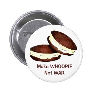 Haga la guerra de Whoopie no Pin Redondo De 2 Pulgadas