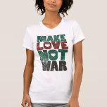 Haga la guerra del amor no, vintage - modificado p camiseta